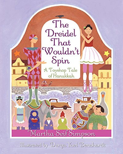 9781937786281: The Dreidel That Wouldn't Spin: A Toyshop Tale of Hanukkah