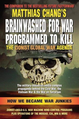 9781937787066: Brainwashed for War: Programmed to Kill