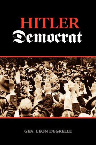 Hitler Democrat: Degrelle, Leon