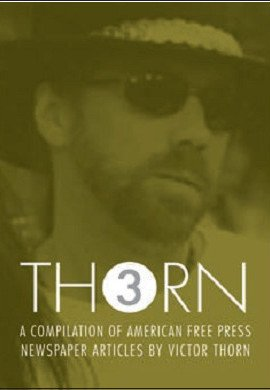 THORN VOLUME 3 - A Compilation of: Victor Thorn