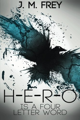 9781937791964: Hero is a Four Letter Word