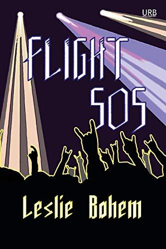 Flight 505: a novella: Leslie Bohem