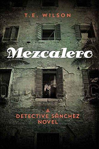 9781937799847: Mezcalero (Detective Sanchez)