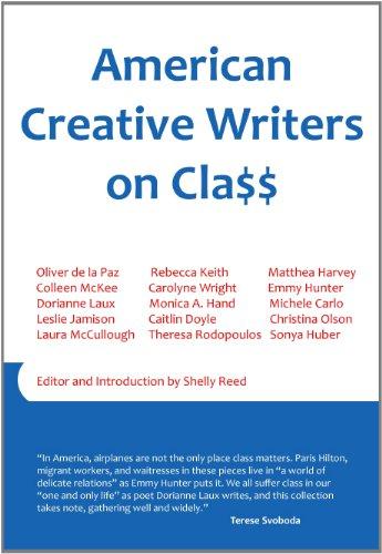 9781937806002: American Creative Writers on Class