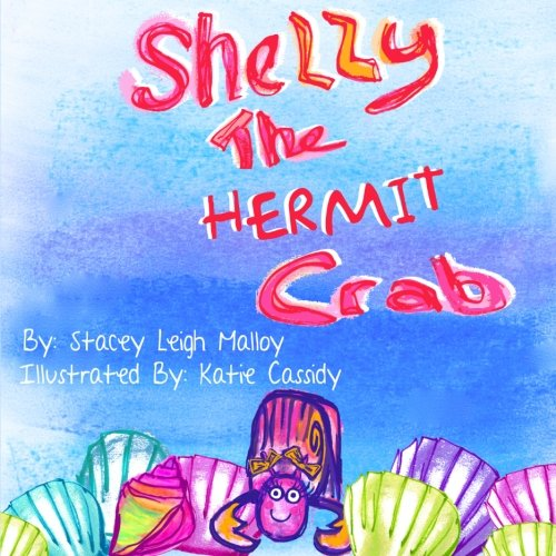 9781937809294: Shelly the Hermit Crab
