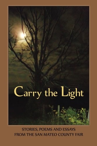 Carry the Light Vol 3 Stories, Essays: Bardi Rosman Koodrin