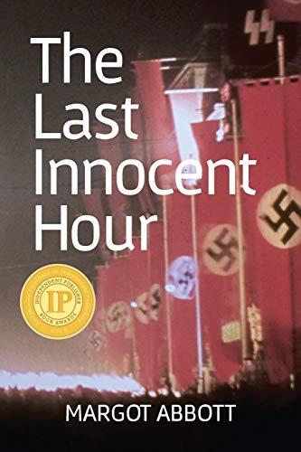 9781937818494: The Last Innocent Hour