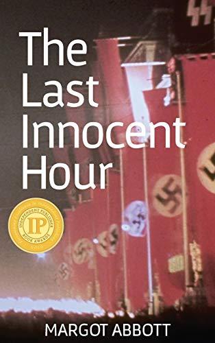 9781937818562: The Last Innocent Hour