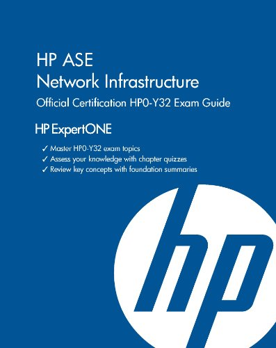 9781937826024: HP AIS Network Infrastructure Official Certification HPO-Y30 Exam Guide (HP ExpertONE)