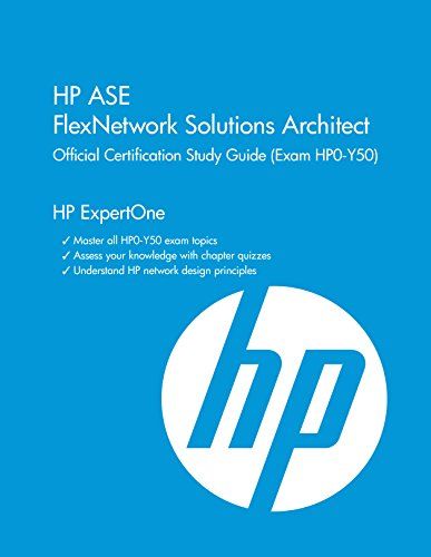 9781937826802: HP ASE Flexnetwork Solutions Architect (Hp0-Y50): HP Expertone