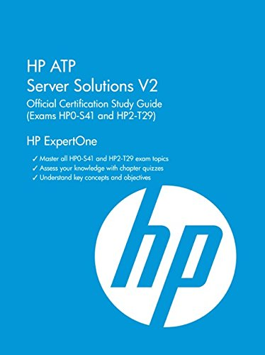 9781937826918: HP ATP Server Solutions V2 Official Certification Study Guide (Exam HP0-S41 and HP2-T29)