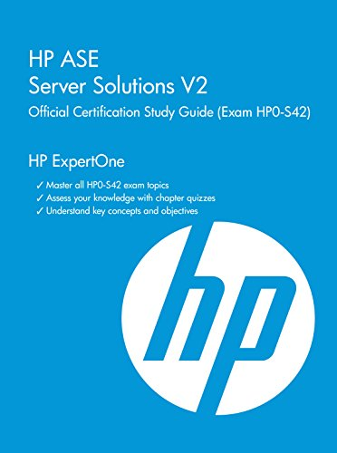 9781937826970: HP ASE Server Solutions Architect V2 Official Certification Study Guide (Exam Hp0-S42): HP Expertone