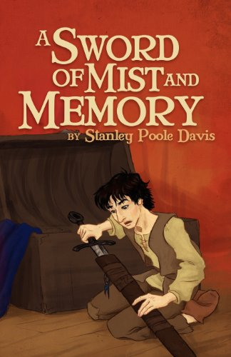 9781937829117: A SWORD OF MIST AND MEMORY