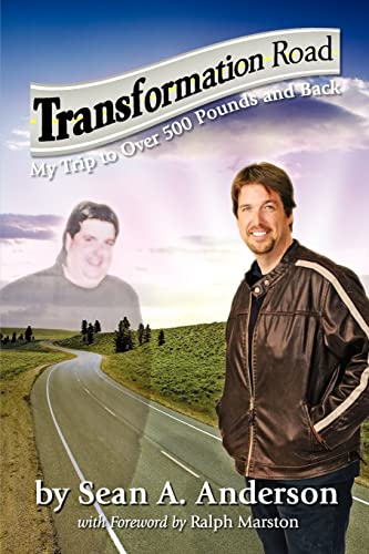 9781937829124: Transformation Road - My Trip to Over 500 Pounds and Back