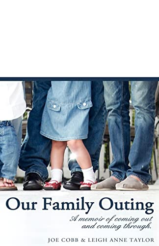 Our Family Outing: A Memoir of Coming: Cobb, Joe, Taylor,