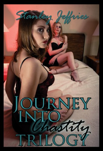 9781937831561: Journey Into Chastity Trilogy