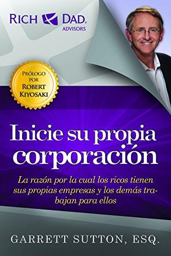 9781937832636: Inicie su propia corporacion