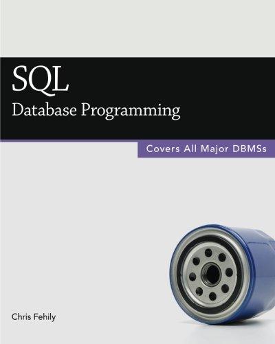 SQL (Database Programming): Fehily, Chris