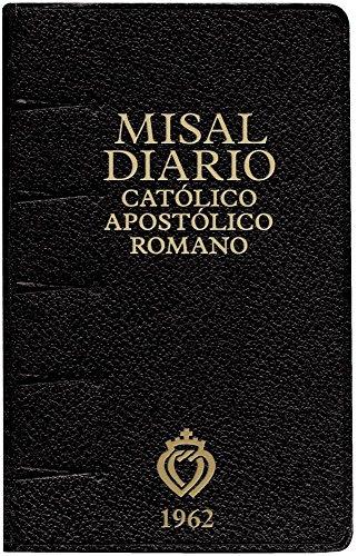 Misal Diario Catolico Apostolico Romano 1962: Angelus Press