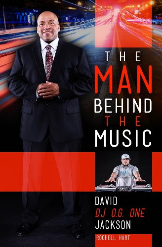 9781937844073: The Man Behind The Music: The Life and Times of David William (O.G. One) Jackson Jr.