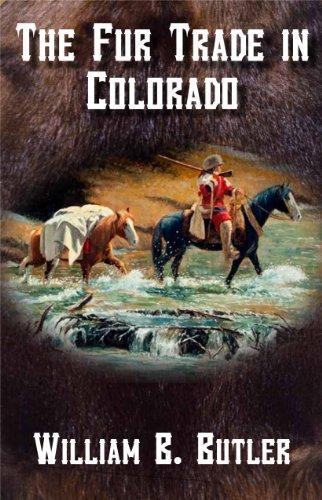 9781937851026: The Fur Trade in Colorado