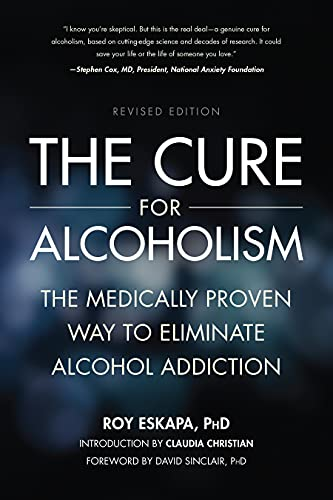 9781937856137: The Cure for Alcoholism: The Medically Proven Way to Eliminate Alcohol Addiction