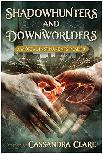 9781937856229: Shadowhunters and Downworlders: A Mortal Instruments Reader