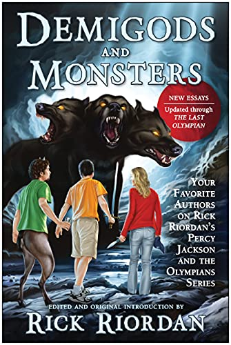 9781937856366: Demigods and Monsters: Your Favorite Authors on Rick Riordan's Percy Jackson and the Olympians Series