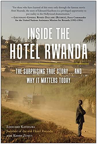 Inside the Hotel Rwanda Format: Hardcover