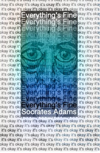 9781937865030: Everything's Fine
