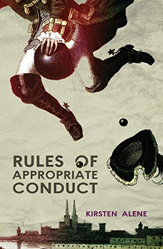 9781937865528: Rules of Appropriate Conduct