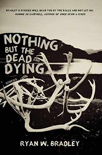 9781937865535: Nothing But the Dead and Dying