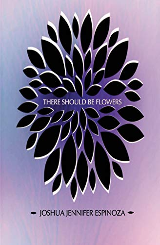 9781937865733: There Should Be Flowers