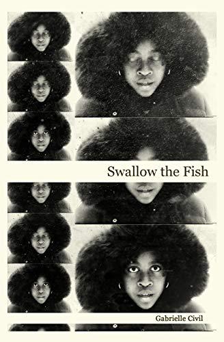 Swallow the Fish: Gabrielle Civil