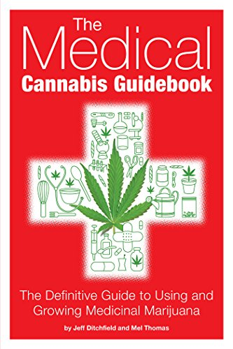 9781937866112: The Medical Cannabis Guidebook: The Definitive Guide to Using and Growing Medicinal Marijuana