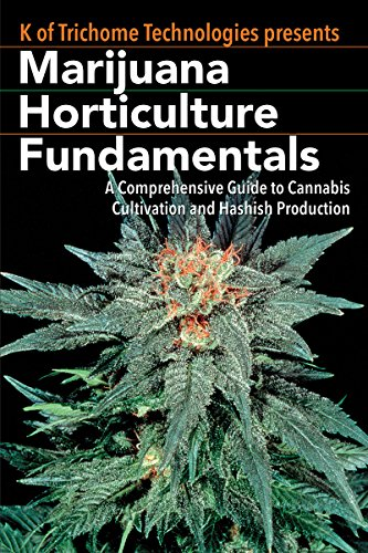 9781937866273: Marijuana Horticulture Fundamentals: A Comprehensive Guide to Cannabis Cultivation and Hashish Production