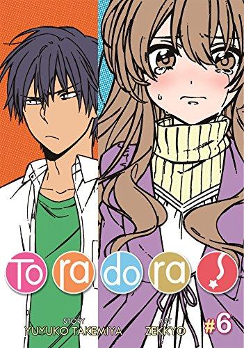 9781937867720: Toradora! Vol. 6