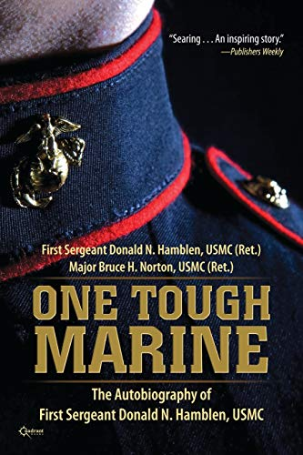 9781937868291: One Tough Marine: The Autobiography of First Sergeant Donald N. Hamblen, USMC