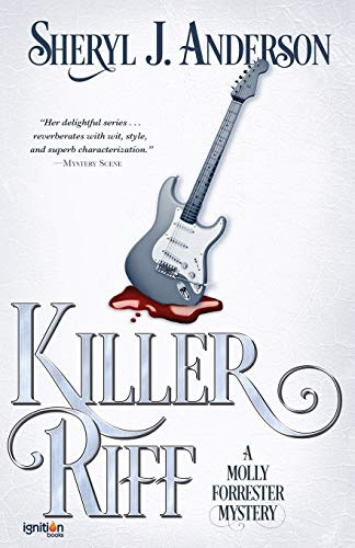 9781937868659: Killer Riff: A Molly Forrester Mystery: Volume 4 (The Molly Forrester Series)
