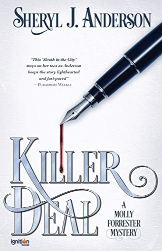 9781937868666: Killer Deal: A Molly Forrester Mystery (The Molly Forrester Series) (Volume 3)