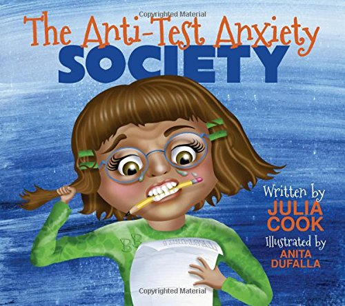 9781937870300: The Anti-Test Anxiety Society