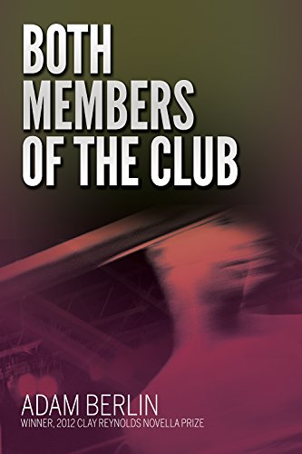9781937875473: Both Members of the Club