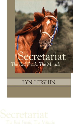 Secretariat: The Red Freak, the Miracle: Lifshin, Lyn
