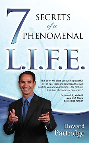 9781937879006: 7 Secrets of a Phenomenal L.I.F.E.