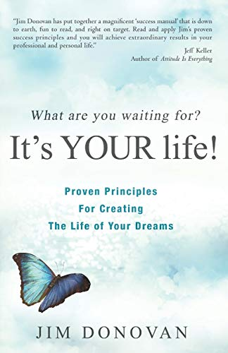 What Are You Waiting For?: It's Your Life!: Donovan, Jim