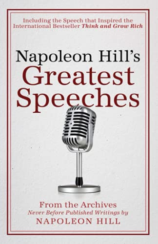 9781937879808: Napoleon Hill's Greatest Speeches: An Official Publication of the Napoleon Hill Foundation