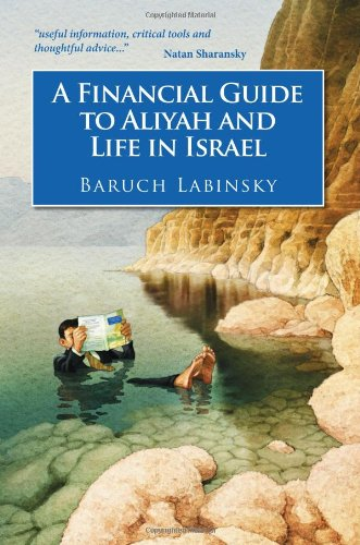 9781937887025: A Financial Guide to Aliyah and Life in Israel