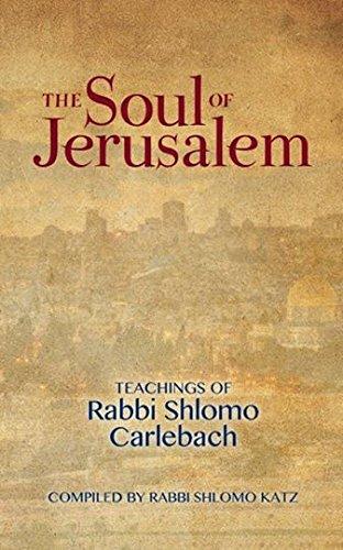 The Soul of Jerusalem: Shlomo Katz; Shlomo Carlebach