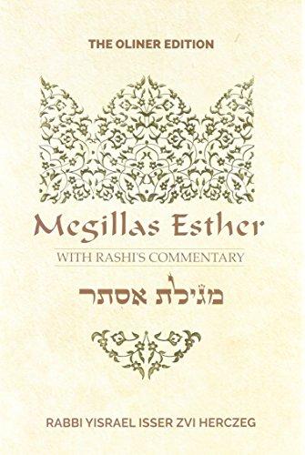 Megillas Esther with Rashi's Commentary: Rabbi Yisrael Isser