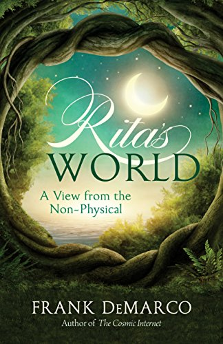 9781937907372: Rita's World: A View from the Non-Physical